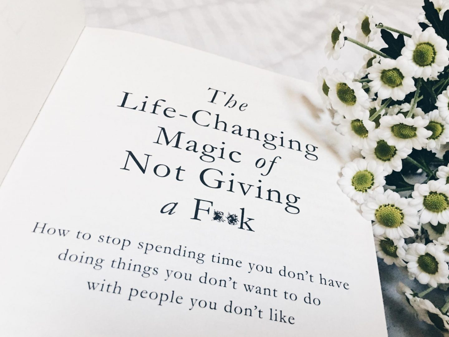 3 important lessons from 'The Life-Changing Magic of Not Giving a F**k'